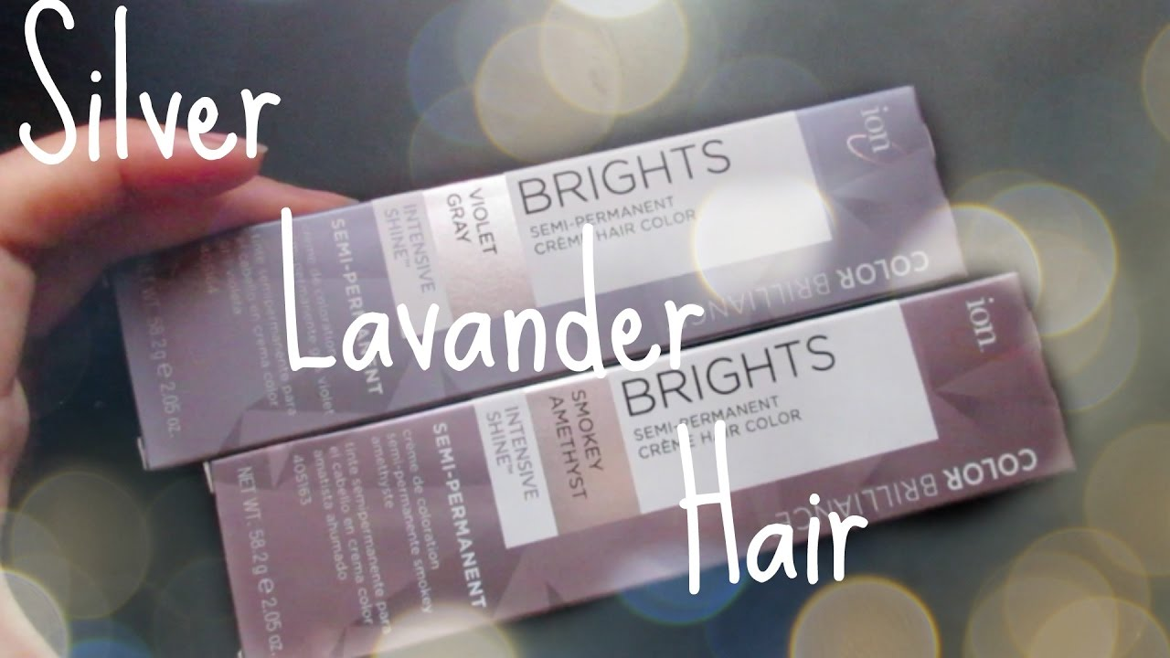 Dying My Hair Silver Lavander Ion Color Brilliance Brights Youtube