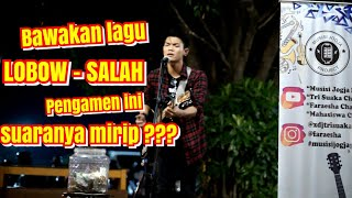 Download SALAH - LOBOW COVER BY MUSISI JOGJA PROJECT