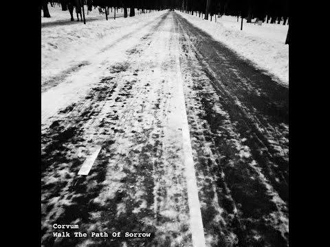 Corvum - Walk The Path Of Sorrow [WR030]