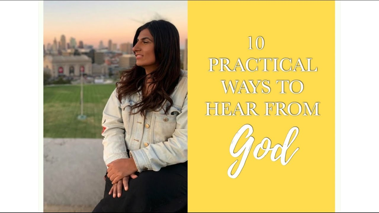 10 Practical Ways to hear from God