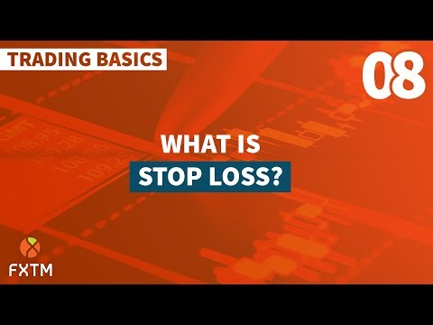 08 Stop Loss - FXTM Trading Basics