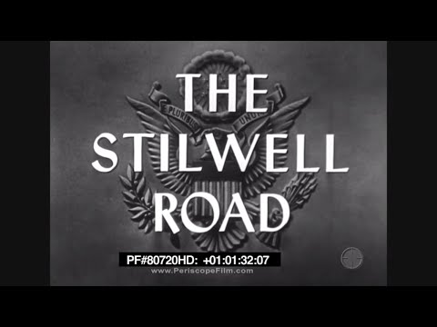 The Stilwell Road - 1945 WWII Ledo Road Ronald Reagan 80720 HD