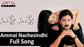 Ammai Nachesindhi Full Song II Nuvve Nuvve Movie II Tarun, Shreya