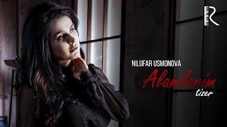 Nilufar Usmonova - Alamlarim (tizer)   Нилуфар Усмонова - Аламларим (тизер)