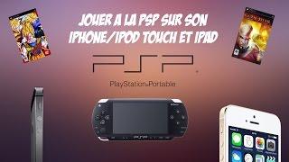 Jouer à la PSP sur son iPhone, iPod Touch et iPad avec l'émulateur PPSSPP