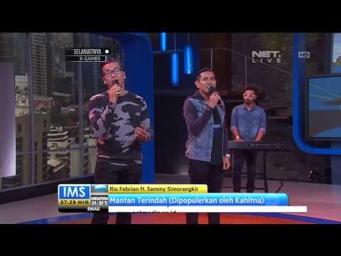 Rio Febrian Feat. Sammy Simorangkir - Mantan Terindah (Dipopulerkan Kahitna) - IMS