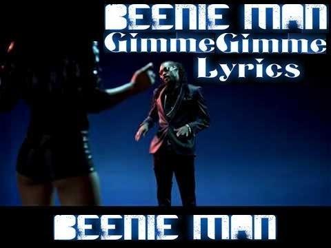 Beenie Man Gimme Gimme Lyrics+Lyric On Screen