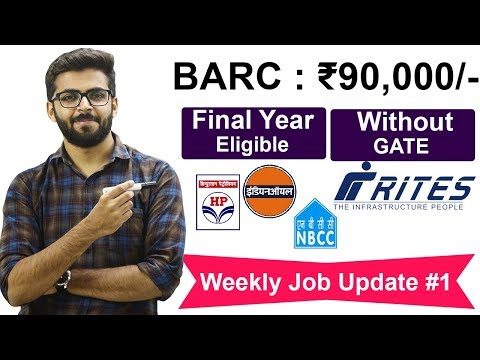 BARC Recruitment 2020 Salary ₹90,000 | IOCL, HPCL, RITES, RBI | Talk with Abdul Weekly Job Update #1