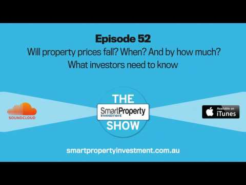 Will property prices fall? When? And by how much? What investors need to know