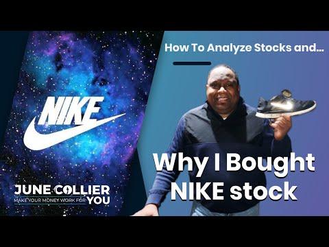 How I Analyze Stocks And Why I Bought Nike