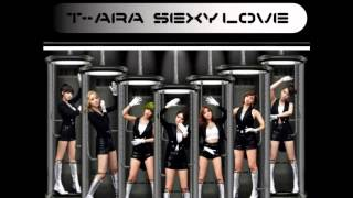 T-ARA - SEXY LOVE [AUDIO]