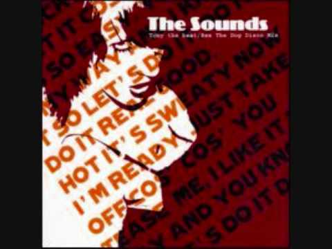 The Sounds - Tony The Beat (Push It) (Rex The Dog Mix)