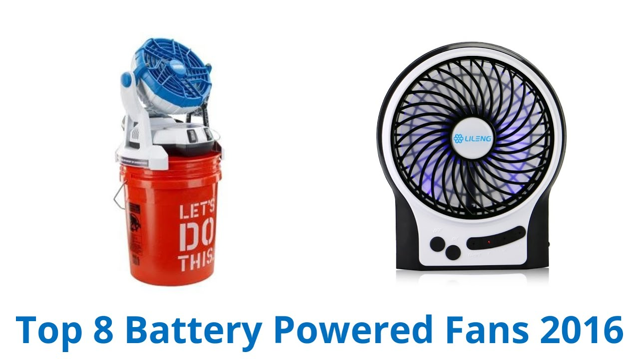 8 Best Battery Powered Fans 2016 Youtube