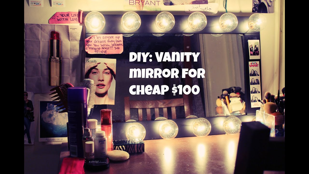 DIY Vanity Mirror CHEAP ONLY  YouTube - Making a vanity mirror