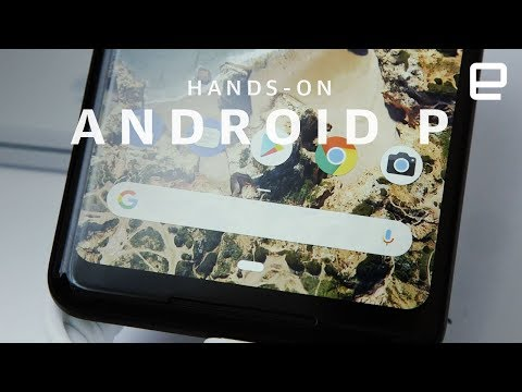 Android P Hands-on