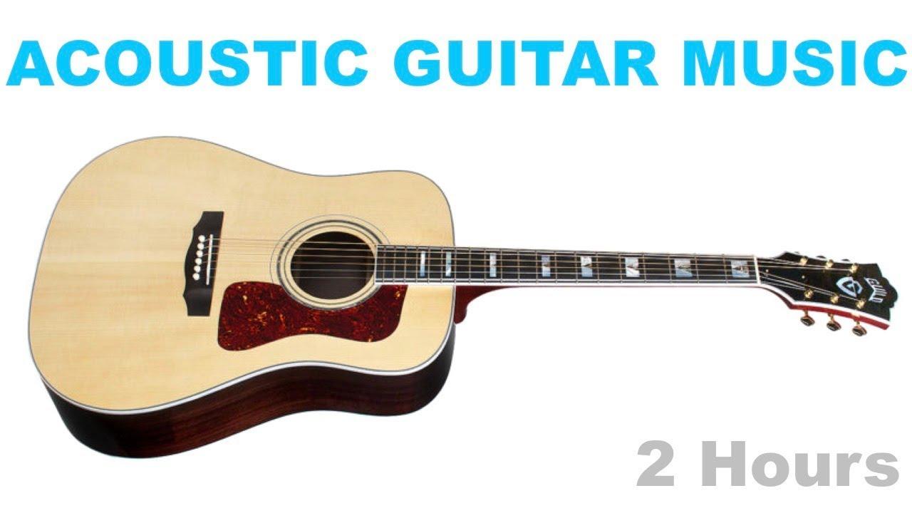 Acoustic Guitar Acoustic Guitar Instrumental Best Of Acoustic Guitar Music Youtube