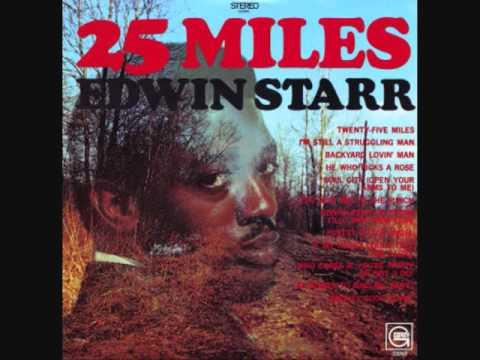 Edwin Starr (Usa, 1969)  - 25 Miles (Full)