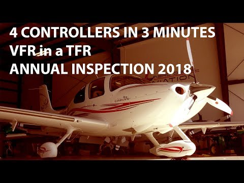 VFR in the TFR MOST STRESSFUL FLIGHT and Annual Inspection 2018 Cirrus SR22