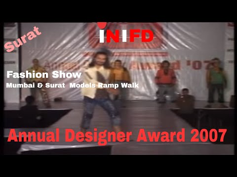 MODEL -INIFD ( FASHION INSTITUTE ) -SURAT,ANNUAL DESIGNER AWARD2007