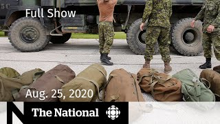 CBC News: The National | Aug. 25, 2020 | Extremists inside Canadian military unit investigated