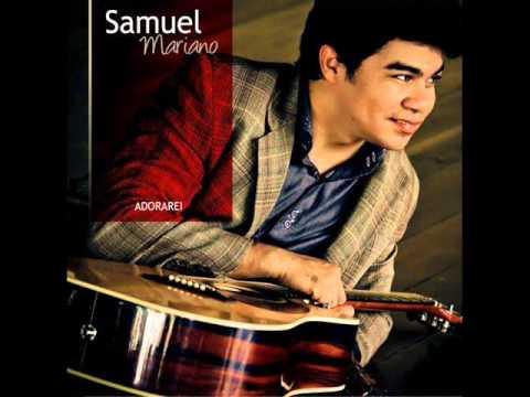 Samuel Mariano - Deus está por perto