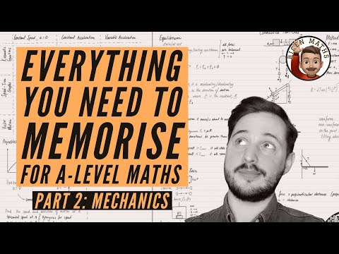 Everything you NEED to memorise for A-Level Maths • Part 2: Mechanics 💡