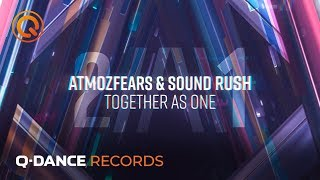 Смотреть клип Atmozfears & Sound Rush - Together As One