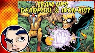 Deadpool and Iron Fist - Epic Team Ups!
