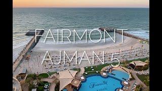 Приятное удивление от Fairmont Ajman 5 обзор отеля c Viko Travel