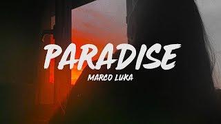 Download Marco Luka - Paradise (Lyrics) Mp3