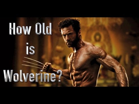 How Old Is Wolverine In Each Of The X-Men Movies?