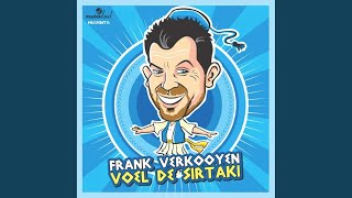 Watch Frank Verkooyen Voel De Sirtaki karaoke video