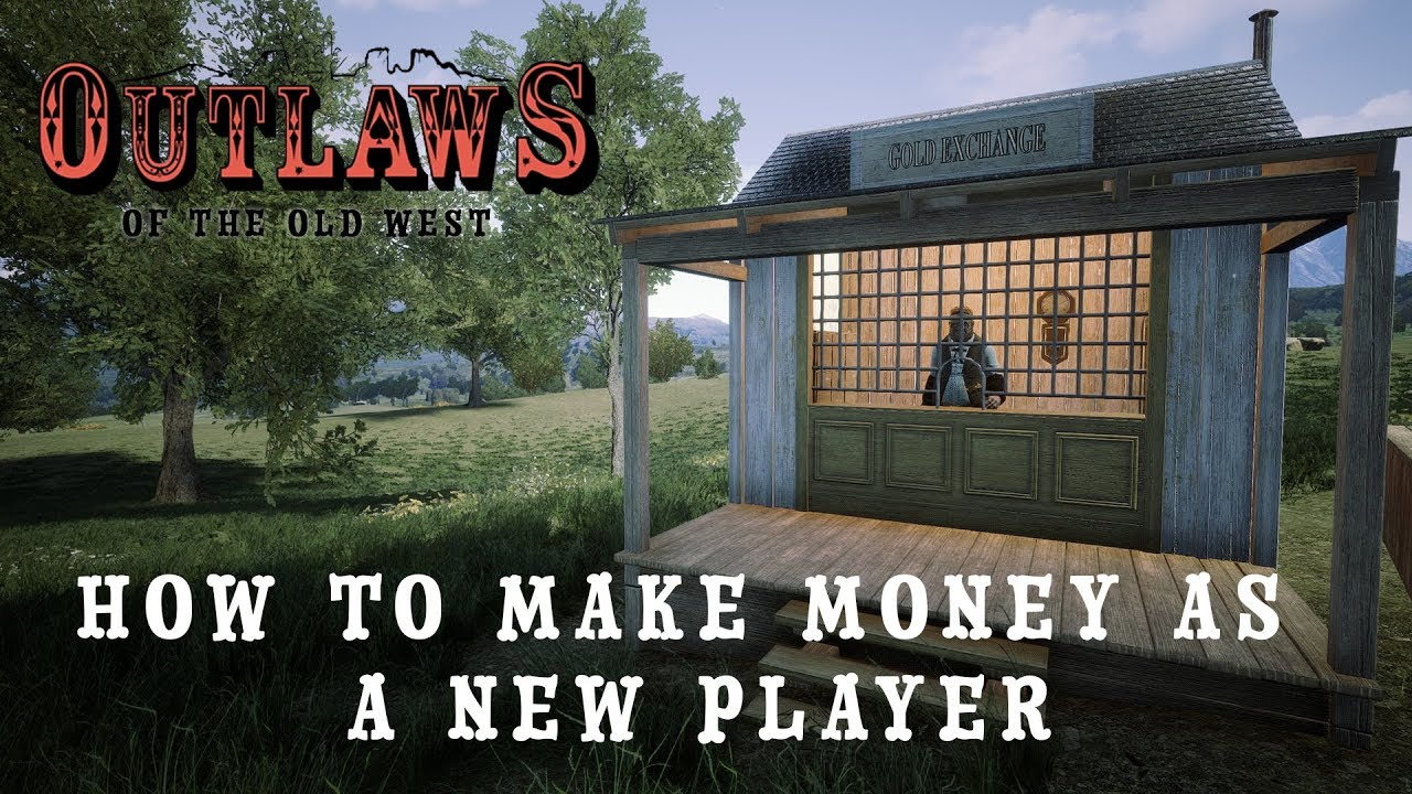 outlaws of the old west game how to make money