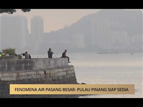 AWANI - Pulau Pinang: Fenomena air pasang besar - Pulau Pinang siap sedia