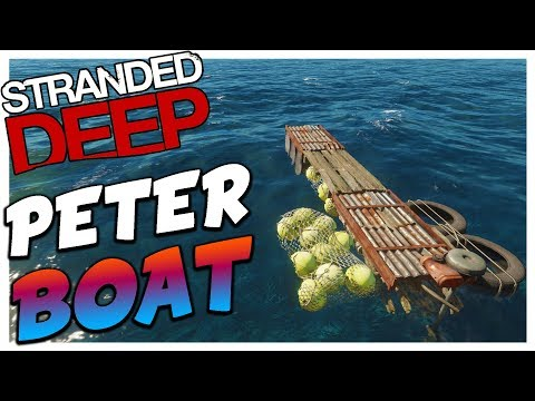 Stranded Deep | HOW TO BUILD A MANS BOATS | Stranded Deep Updated 5