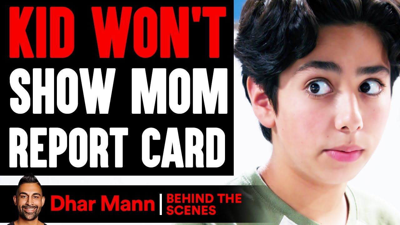 Download Kid WON'T SHOW MOM Report Card (Behind The Scenes) | Dhar Mann Studios