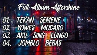 Full Album Aftershine Terbaru 2020 MP3
