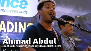 Ahmad Abdul - Coming Home | Live at Mall Artha Gading