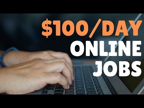 3 Online Jobs That Pay $100 per Day Hiring RIGHT NOW 2019