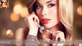 ❤️★Mix Piosenek Disco Polo Dj Luki styczeń vol 1 2020★💙