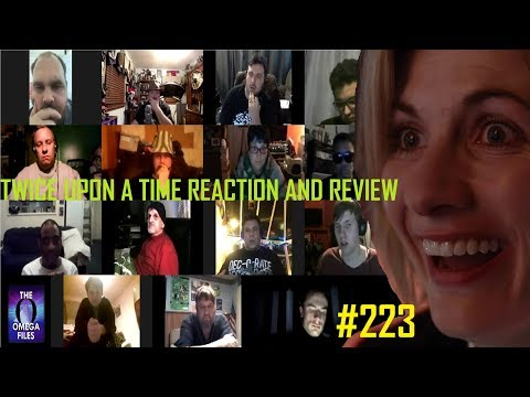 THE OMEGA FILES #223 - TWICE UPON A TIME Reaction and Review