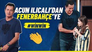Acun Ilıcalı'nın Fenerbahçe'ye Özel Desteği #WİNWİN