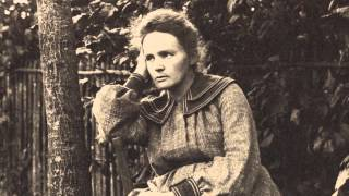 The Genius of Marie Curie - The Woman Who Lit up the World [BBC]