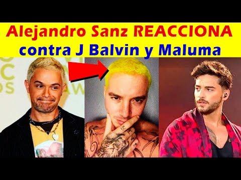 Alejandro Sanz REACCIONA ante las BURLAS de Maluma y CONTRA J Balvin
