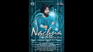 Song | Nachna | Harpreet Singh | Kalsi Creations | Latest Punjabi Song 2016