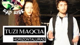 TUZI MAQCIA (rap rise) - HORIZONTALURAD - (official video) - rap rise - 2012 - ft (anarqia18)
