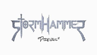 STORMHAMMER - Prevail (Lyric Video)