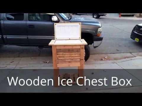 01 - Wooden Ice Chest Box