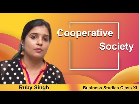Cooperative Society CBSE Class XI BusinessStudies by Ruby Singh