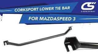 CorkSport Lower Tire Bar For Mazdaspeed 3